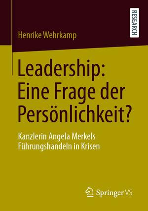 Leadership: Eine Frage der Persönlichkeit?