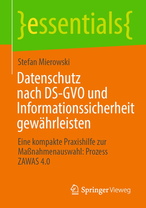 Datenschutz nach DS-GVO und Informationssicherheit gewährleisten