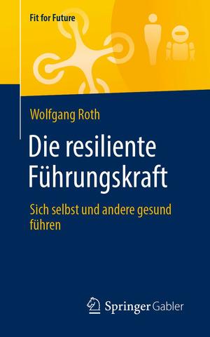 Die resiliente Führungskraft