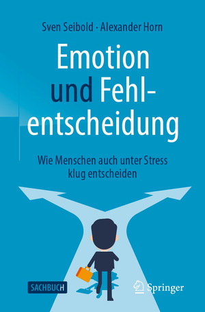 Emotion und Fehlentscheidung