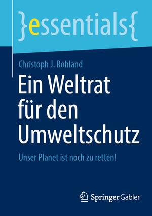 Ein Weltrat für den Umweltschutz