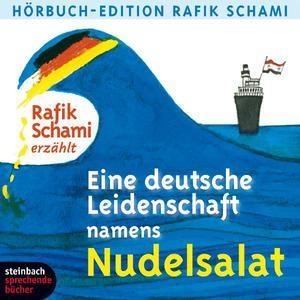 """Rafik Schami erzählt """"Eine deutsche Leidenschaft namens Nudelsalat"""""""