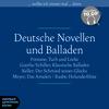 Deutsche Novellen und Balladen
