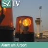 Alarm am Airport