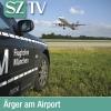 Ärger am Airport