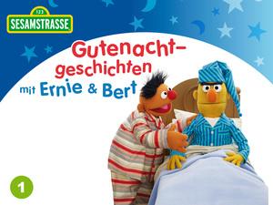 Sesamstrasse - Gute Nacht-Geschichten mit Ernie & Bert