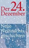 Vergrößerte Darstellung Cover: Der 24. Dezember. Externe Website (neues Fenster)
