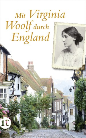 Mit Virginia Woolf durch England