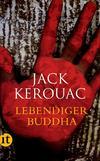 Lebendiger Buddha