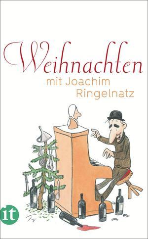 Weihnachten mit Joachim Ringelnatz