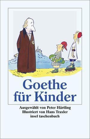 "Goethe für Kinder - ""Ich bin so guter Dinge"""