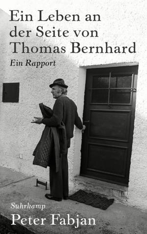 Mein Leben an der Seite von Thomas Bernhard