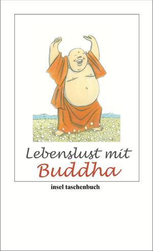 Lebenslust mit Buddha
