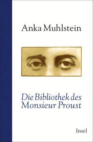 Die Bibliothek des Monsieur Proust