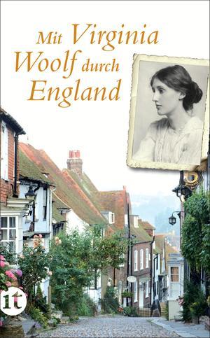 Mit Virginia Woolf durch England