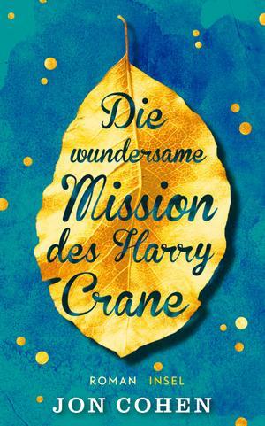 Die wundersame Mission des Harry Crane