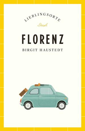 Florenz - Lieblingsorte