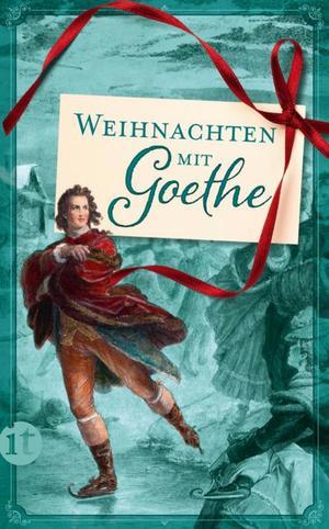 Weihnachten mit Goethe