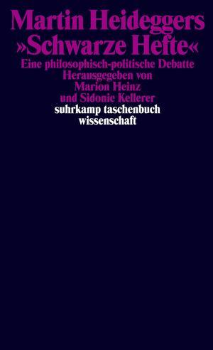 """Martin Heideggers """"Schwarze Hefte"""""""