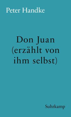 Don Juan (erzählt von ihm selbst)