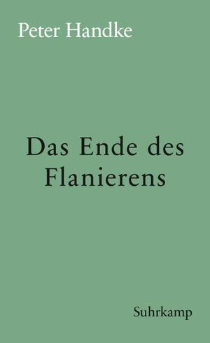 Das Ende des Flanierens