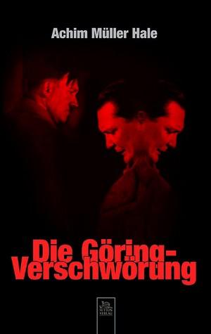 Die Göring-Verschwörung