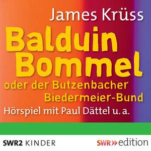 Balduin Bommel oder der Butzenbacher Biedermeier-Bund