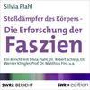Vergrößerte Darstellung Cover: Stossdämpfer des Körpers - Die Erforschung der Faszien. Externe Website (neues Fenster)