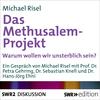 Das Methusalem-Projekt