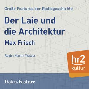 Der Laie und die Architektur