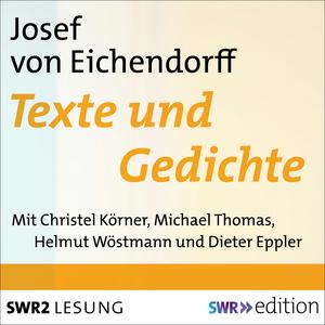 Joseph von Eichendorff - Texte und Gedichte