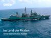 Im Land der Piraten - Terror vor Somalias Küsten