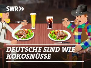 Deutsche sind wie Kokosnüsse