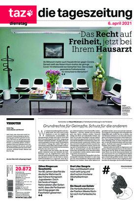 taz.die tageszeitung (06.04.2021)