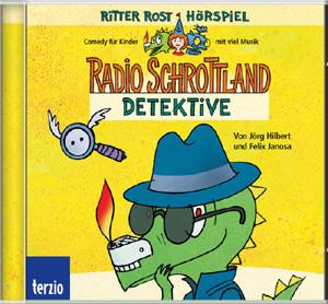Radio Schrottland - Detektive