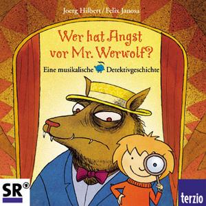 Wer hat Angst vor Mr. Werwolf?