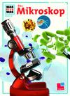 Vergrößerte Darstellung Cover: Das Mikroskop. Externe Website (neues Fenster)