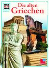 Vergrößerte Darstellung Cover: Die alten Griechen. Externe Website (neues Fenster)