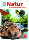 Natur erforschen und schützen
