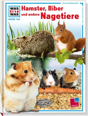 Hamster, Biber und andere Nagetiere