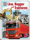 Lkw, Bagger und Traktoren