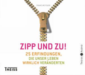 Zipp und Zu!