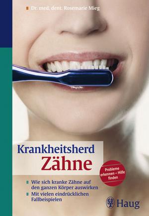 Krankheitsherd Zähne