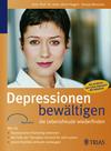 Depressionen bewältigen - die Lebensfreude wiederfinden