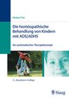 Die homöopathische Behandlung von Kindern mit ADS, ADHS