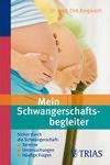 Vergrößerte Darstellung Cover: Mein Schwangerschaftsbegleiter. Externe Website (neues Fenster)