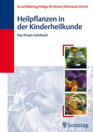 Heilpflanzen in der Kinderheilkunde