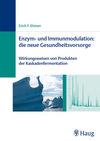 Enzym- und Immunmodulation: die neue Gesundheitsvorsorge