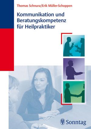 Kommunikation und Beratungskompetenz für Heilpraktiker