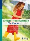 Vergrößerte Darstellung Cover: Enders' Homöopathie für Kinder. Externe Website (neues Fenster)
